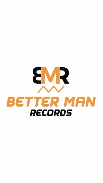 Better Man Records Artists