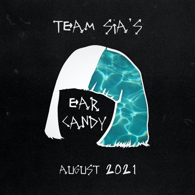 Team Sia's Ear Candy