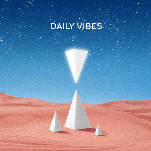 DAILY VIBES - new songs every day cover
