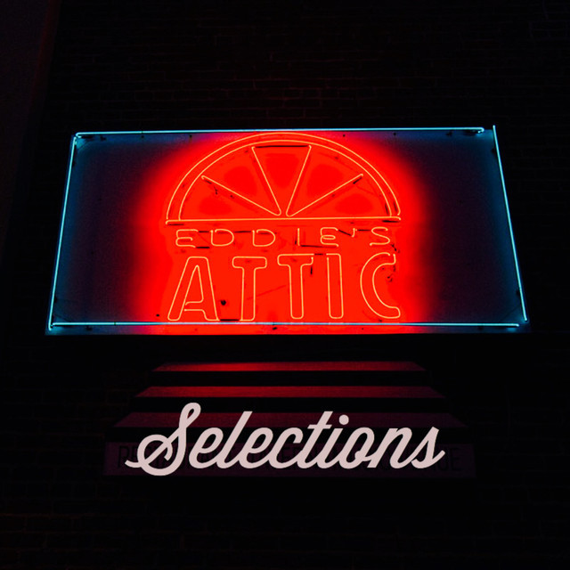 Eddie's Attic Selections
