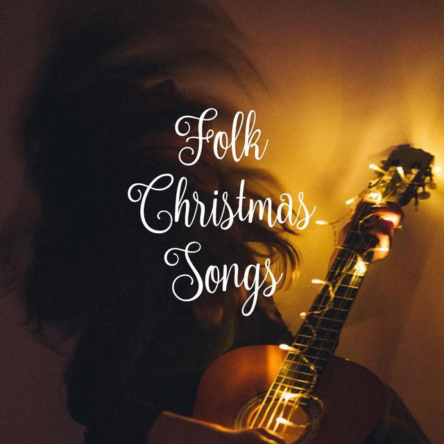 Folk Christmas Songs On Spotify