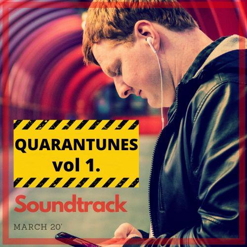 Soundtrack - March 20' - Quarantunes Vol 1.