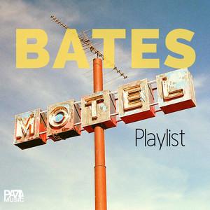 Bates Motel Playlist