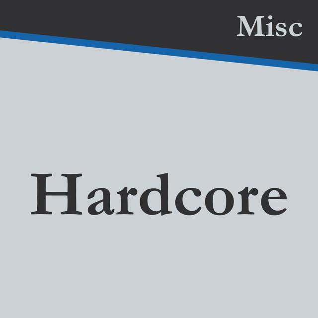 Misc_Hardcore