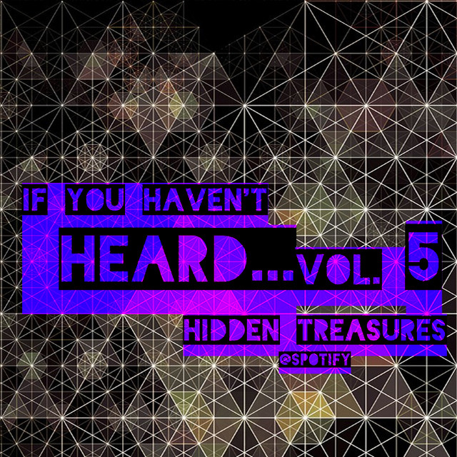 If you haven't heard... vol. 5