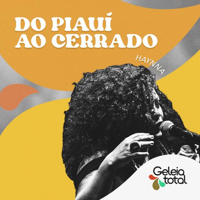Do Piauí ao Cerrado por Haynna - Geleia Total