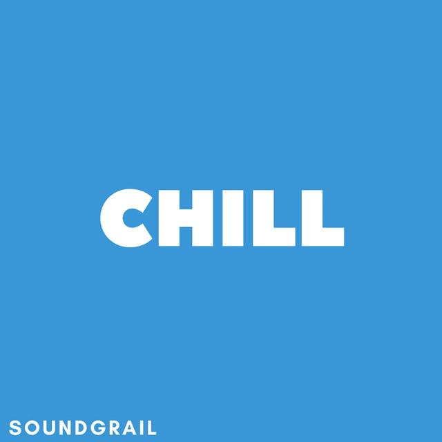 SoundGrail Chill - chill electronic music, chill playlist w/ Ekali, Vincent, DROELOE, Whethan & more