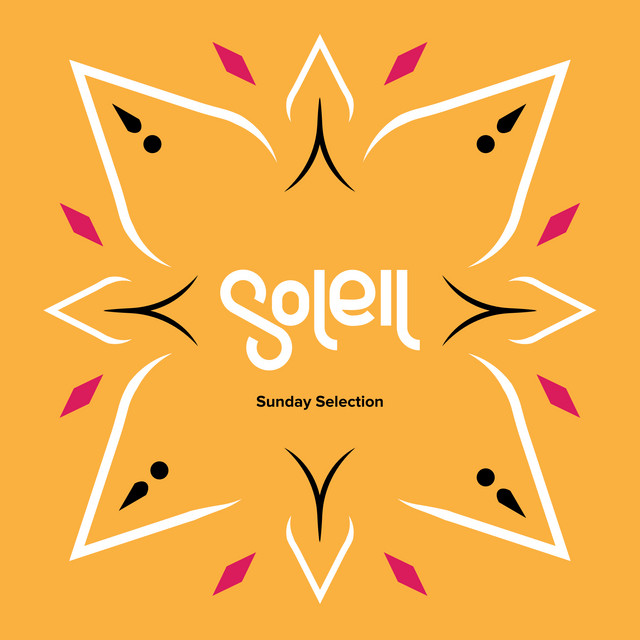 Soleil Sunday Selection