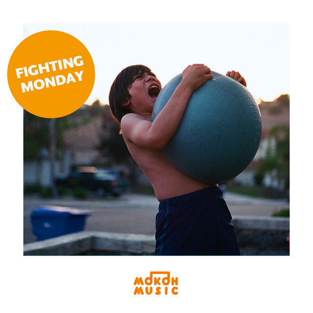 MOKOH Music - Fighting Monday