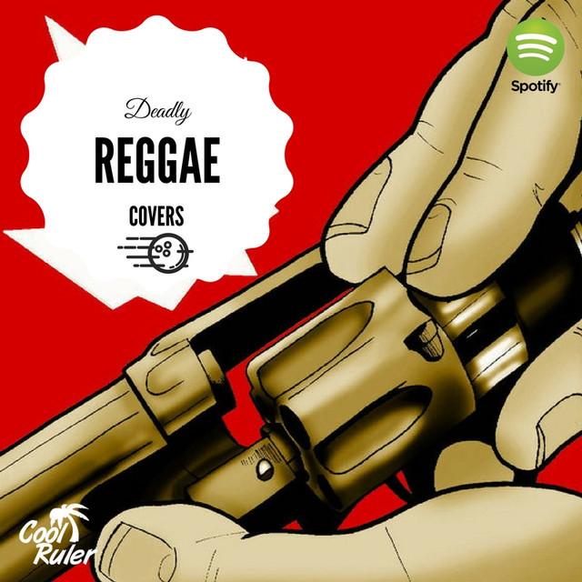 Deadly Reggae Covers