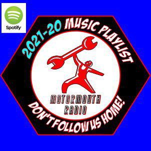 2021-20 MotorMouth Radio Playlist