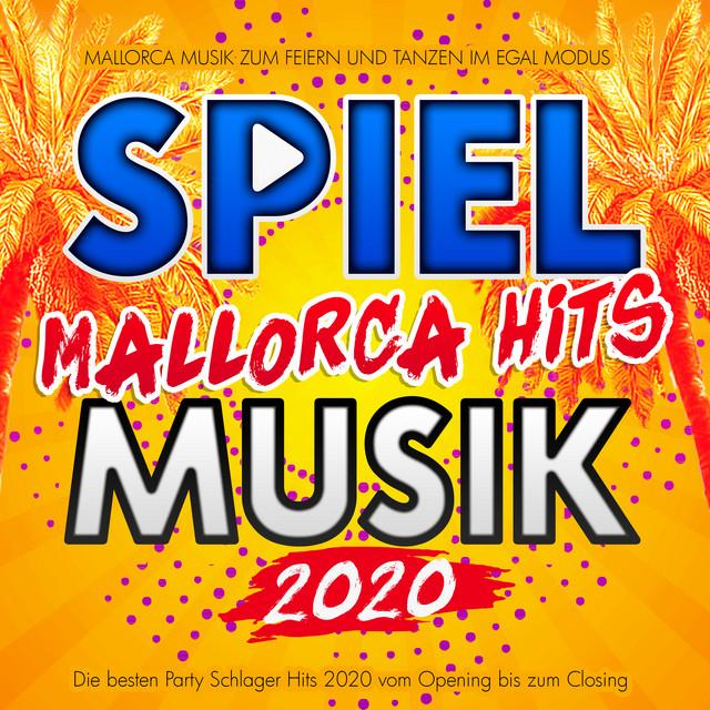Spiel Musik - Mallorca Hits 2021 - Mallorca Musik zum Feiern und Tanzen (Die besten Party Schlager Hits 2021 vom Opening bis zum Closing)