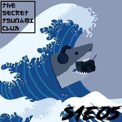 The Secret Tsunami Club S1E05