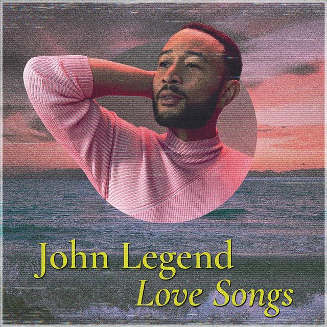 John Legend – Love Songs