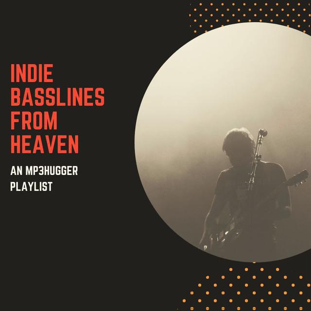 Indie Basslines From Heaven