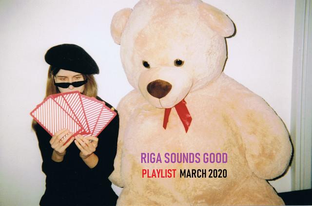 RIGA SOUNDS GOOD / MARCH 2020