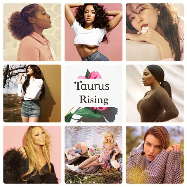 Taurus Rising Playlist By Soultwitch Spotify
