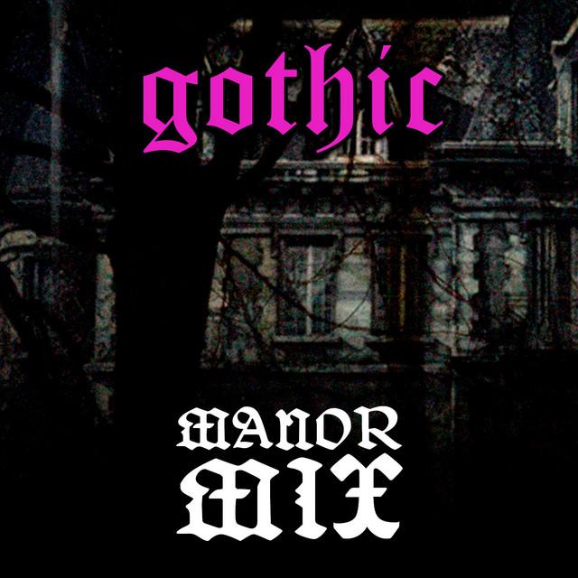 Marquis' Manor - Gothic Music Mix