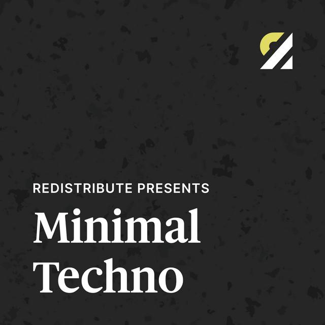 Redistribute Presents: Minimal Techno