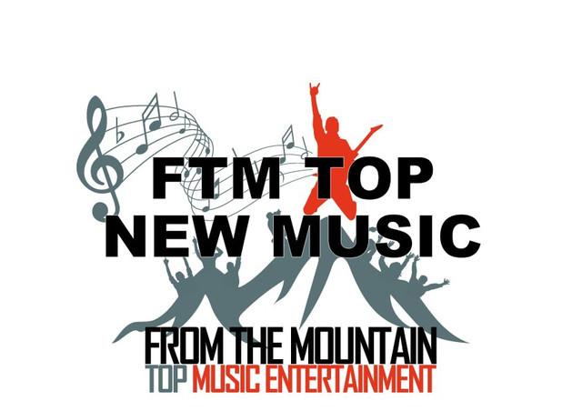 FTM TOP NEW MUSIC [WEEKLY UPDATE]