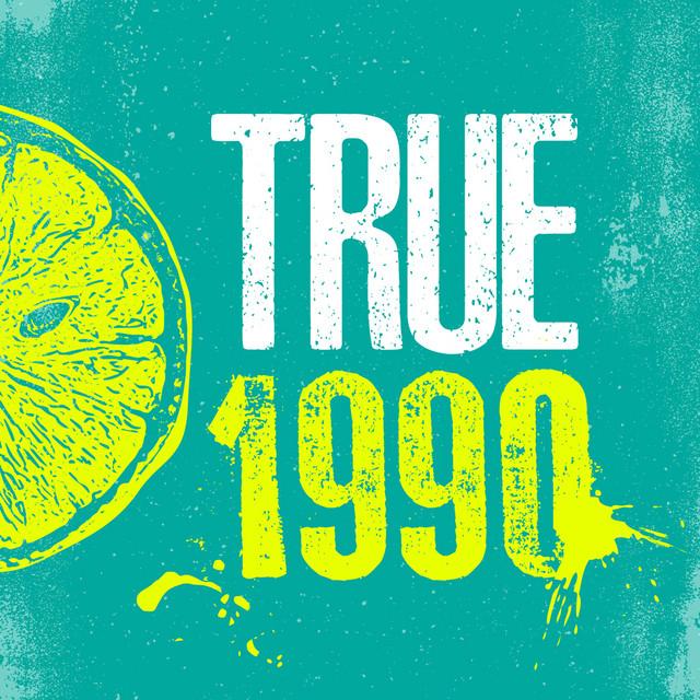TRUE 1990