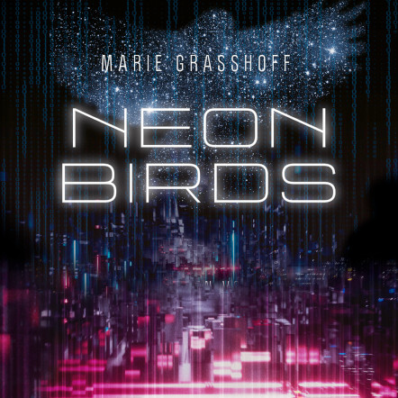 Neon Birds (Marie Graßhoff)