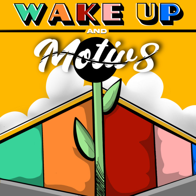 Wake Up & Motiv8