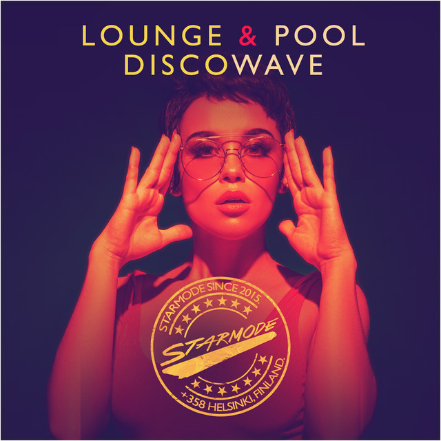 DISCOWAVE LOUNGE & POOL  / Electronic Pop disco house synth