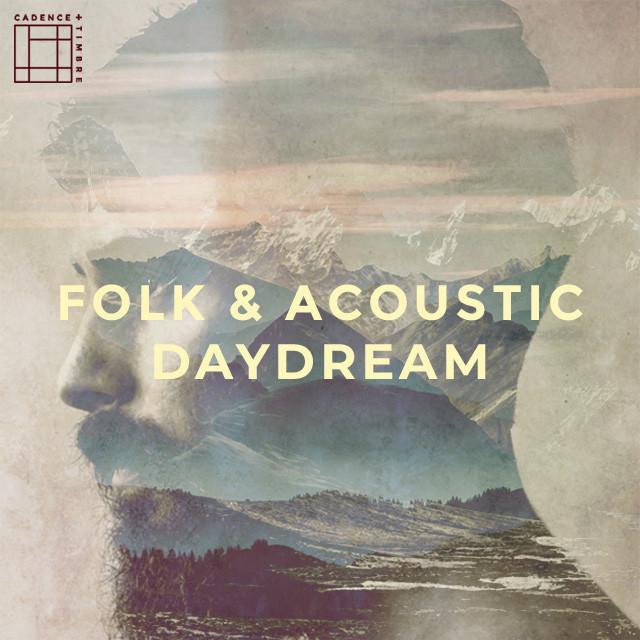 Folk + Acoustic Daydream