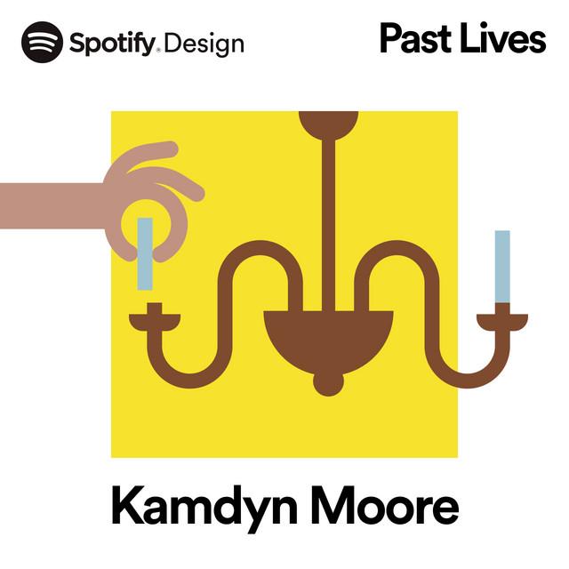 Past Lives: Kamdyn Moore