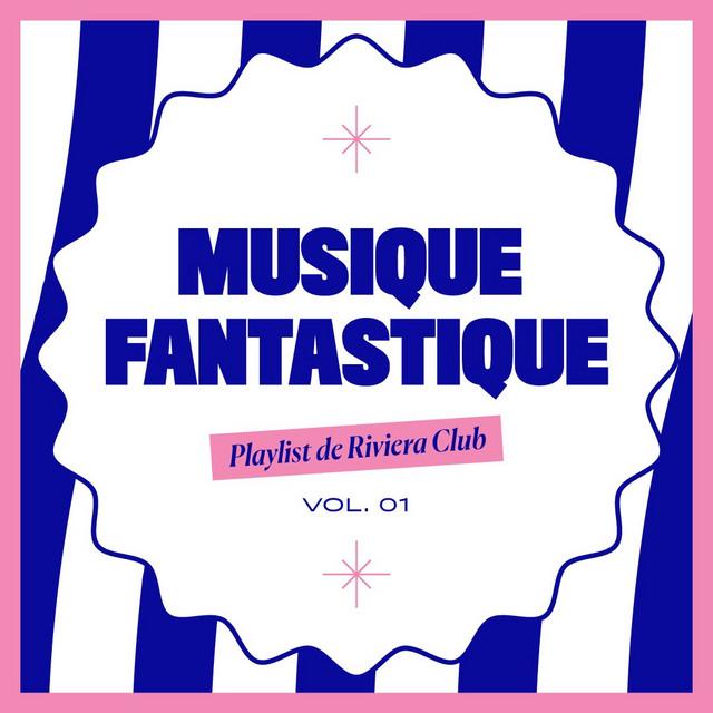 Musique Fantastique - Riviera Club