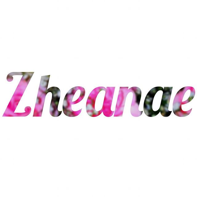 Zheanae