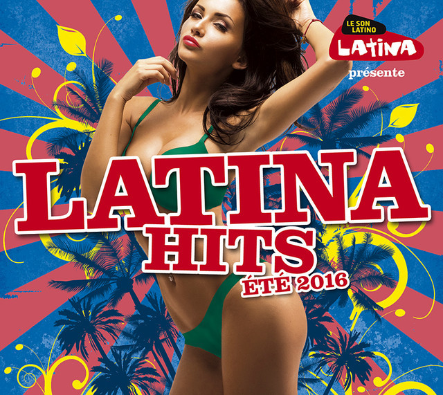 Radio Latina Hits Eté on Spotify