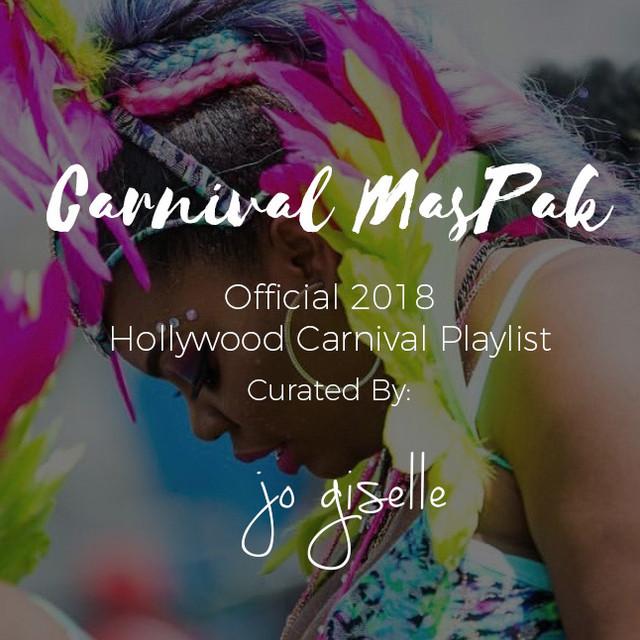 Carnival MasPak: Official 2018 Hollywood Carnival Playlist (Soca 2018)