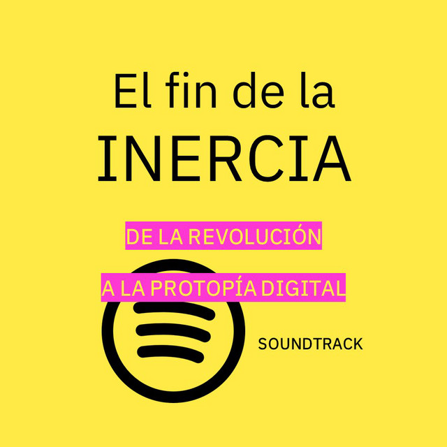 El fin de la INERCIA (Soundtrack)