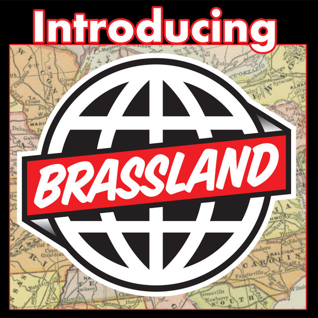 Introducing: the Brassland label
