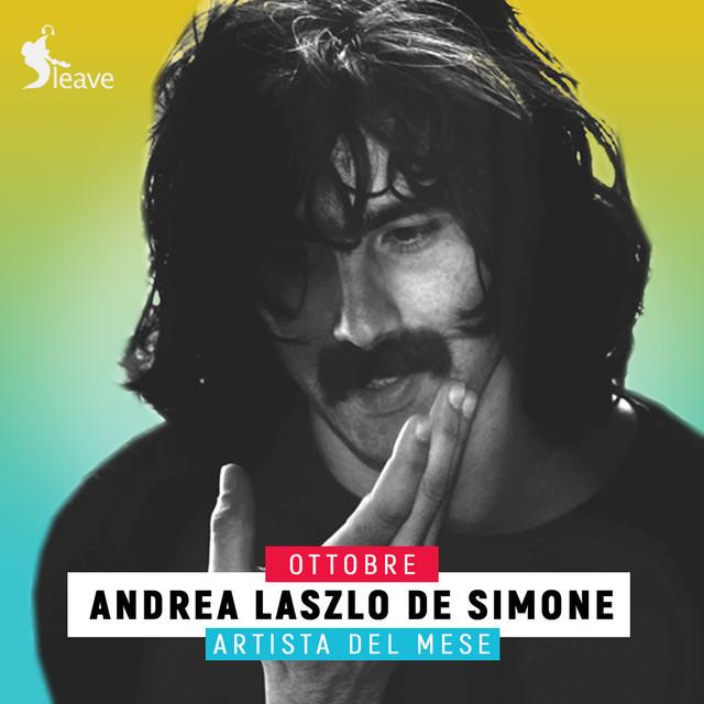 ANDREA LASZLO DE SIMONE   ARTISTA DEL MESE