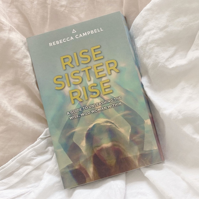 Rise Sister Rise   Rebecca Campbell