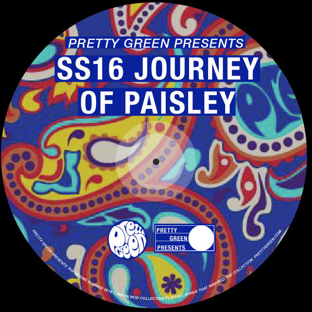 Pretty Green - SS16 'JOURNEY OF PAISLEY'