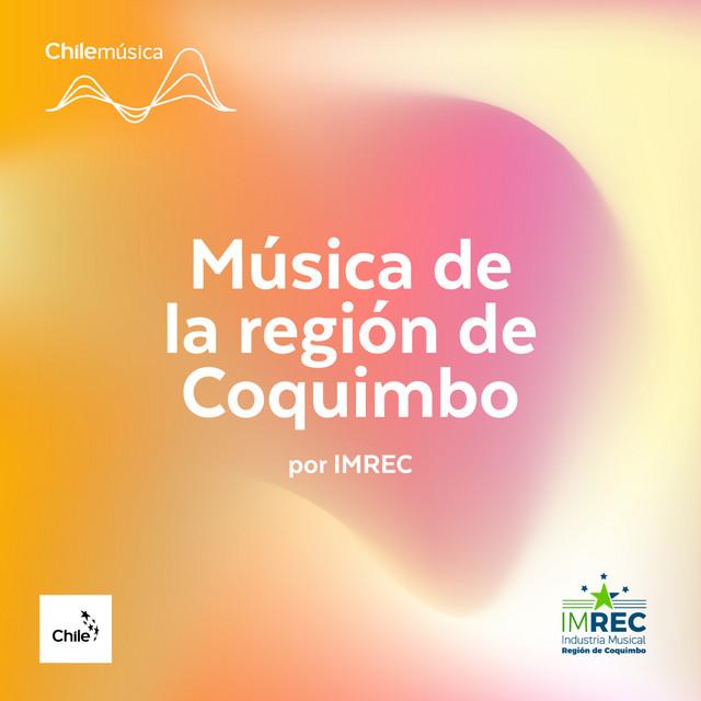 Música de la región de Coquimbo por IMREC