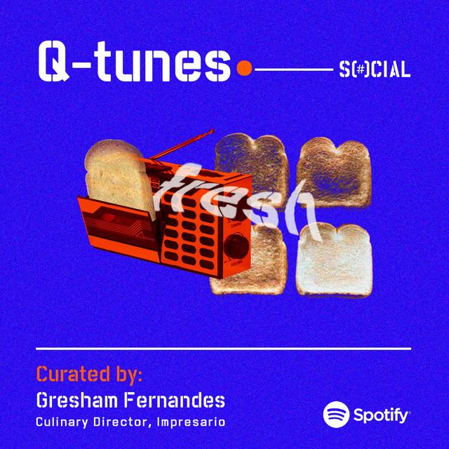 Q-Tunes (Curated by Gresham Fernandes)