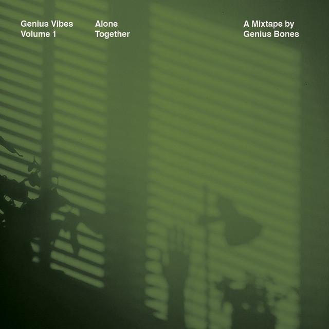 Genius Vibes: Volume 1 - Alone Together