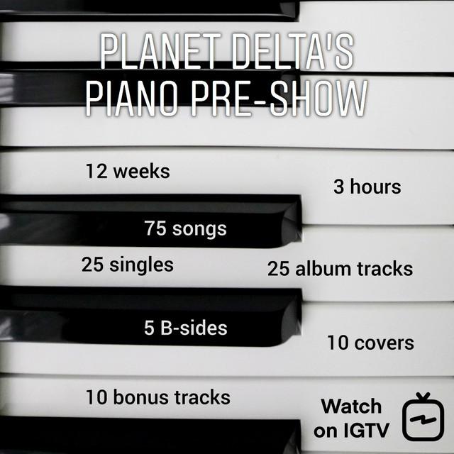 Piano Pre-Show Playlist