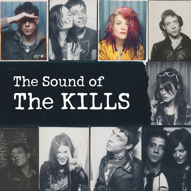The Sound Of The Kills