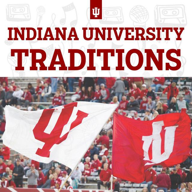 Indiana University Traditions