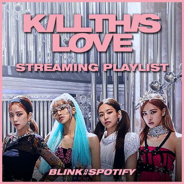 Kill This Love - Streaming Playlist [24 Hours]