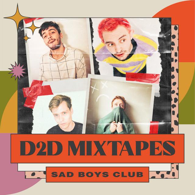 Sad Boys Club x D2D Mixtapes