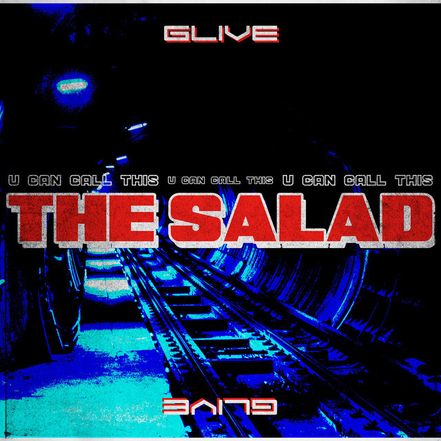 The Salad by Glive
