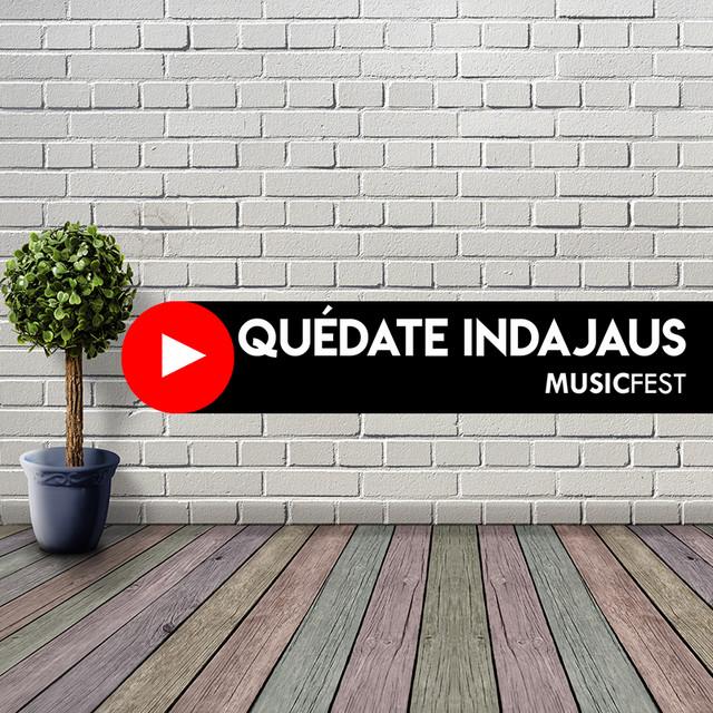 Quedate Indajaus Music Fest 2020: Lineup oficial