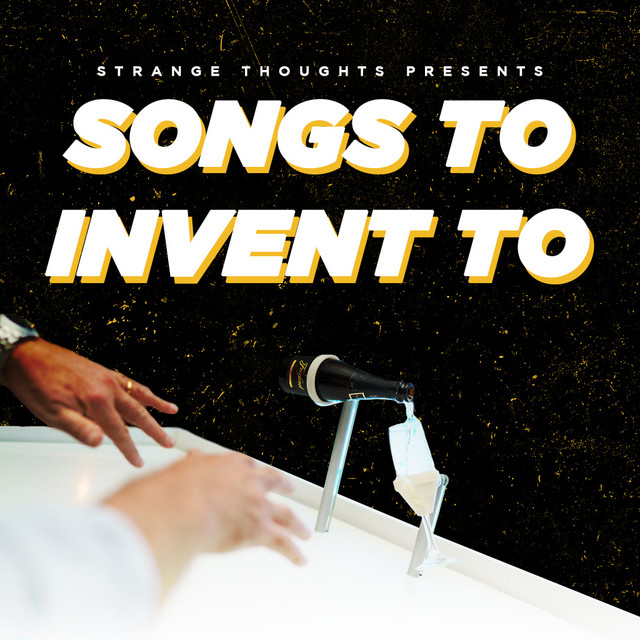 Songs To Invent To